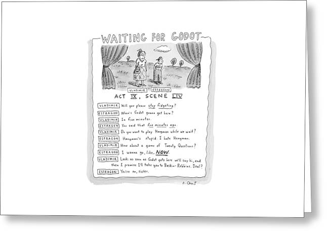 'waiting For Godot' Greeting Card by Roz Chast