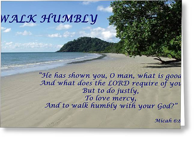 Walk Humbly With Your God Greeting Card