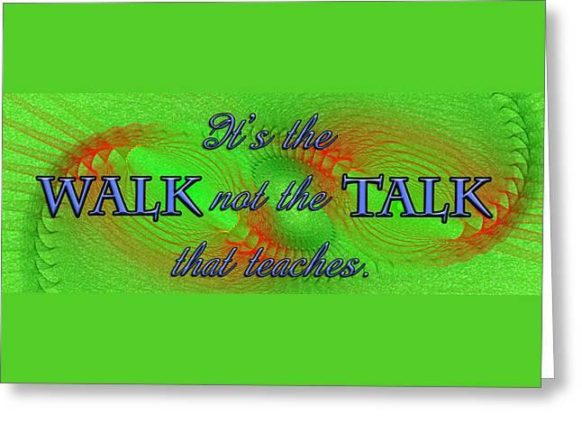 Walk The Walk Greeting Card by Carolyn Marshall