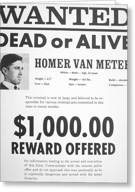 Wanted Poster For Homer Van Meter Greeting Card