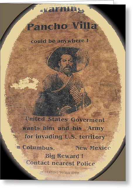 Wanted Poster For Pancho Villa After Columbus New Mexico Raid  Greeting Card