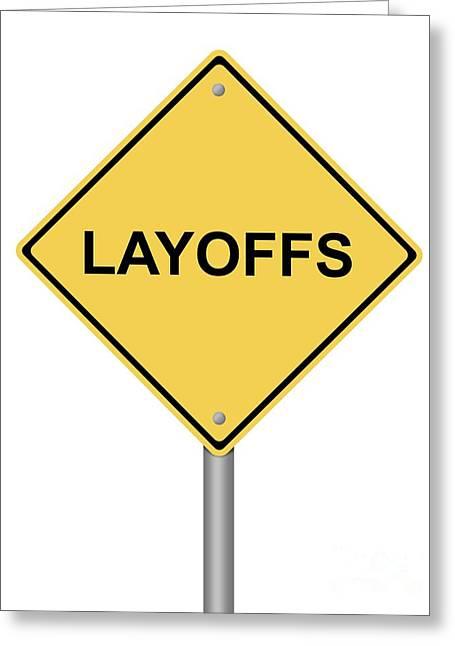 Warning Sign Layoffs Greeting Card