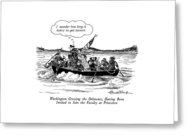 Washington Crossing The Delaware Greeting Card by J.B. Handelsman