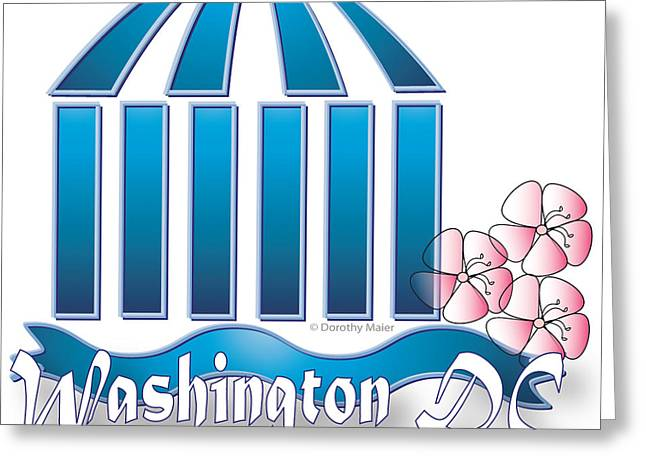 Greeting Card featuring the digital art Washington Dc by Dorothy Maier