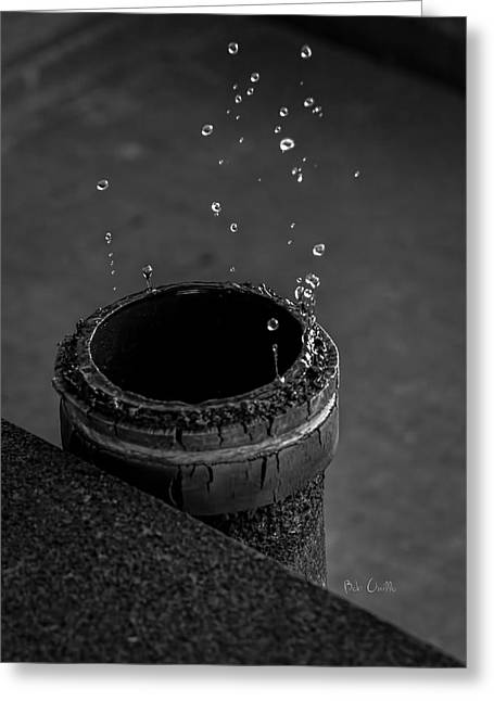 Water Dripping Up The Spout Greeting Card by Bob Orsillo