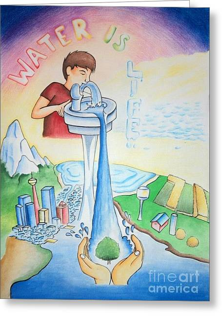 Water Is Life Greeting Card by Tanmay Singh