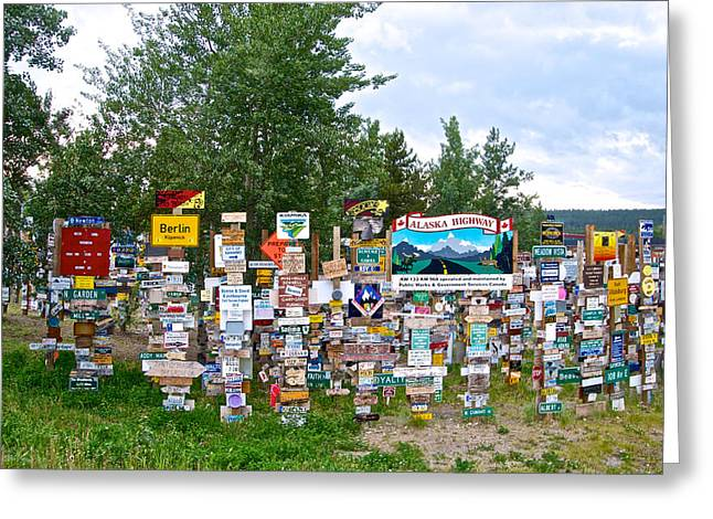Watson Lake Sign Forest Along Alaska Highway In  Yukon-canada Greeting Card by Ruth Hager