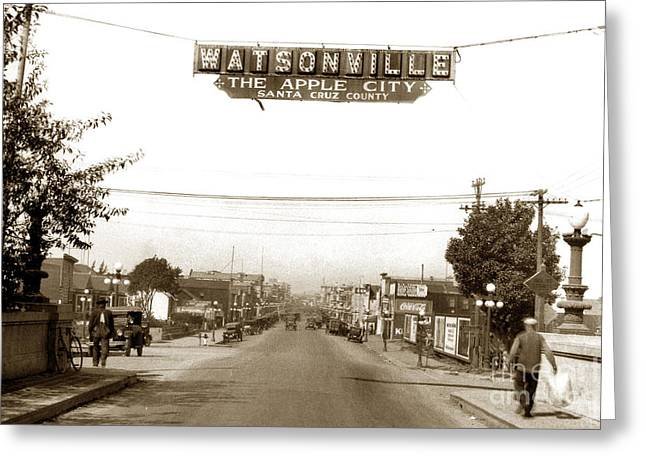 Watsonville California  The Apple City Circa 1926 Greeting Card