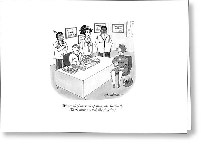 We Are All Of The Same Opinion Greeting Card by J.B. Handelsman