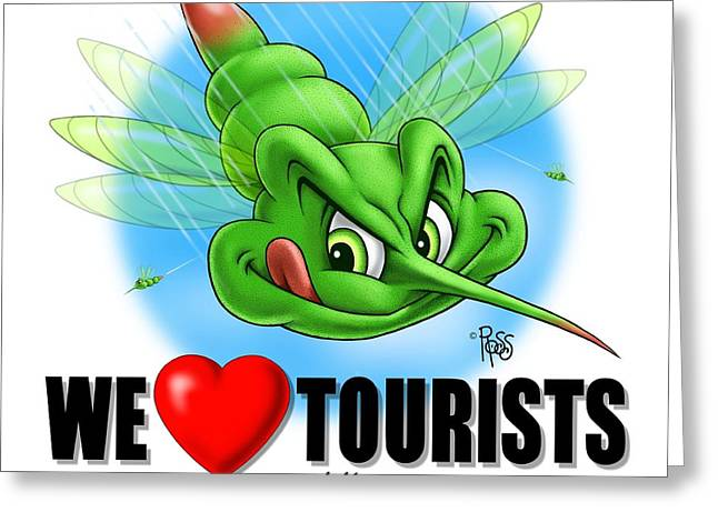 Greeting Card featuring the digital art We Love Tourists Mosquito by Scott Ross