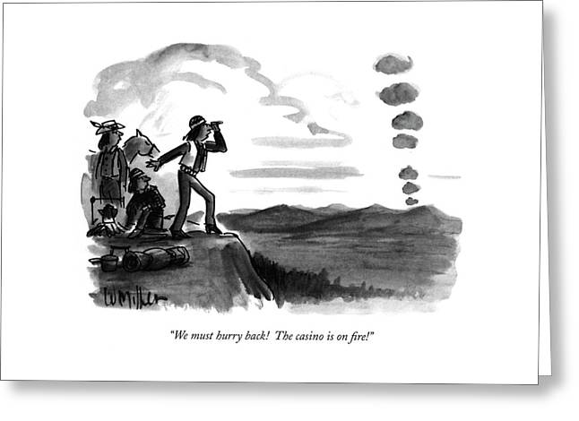 We Must Hurry Back!  The Casino Is On Fire! Greeting Card