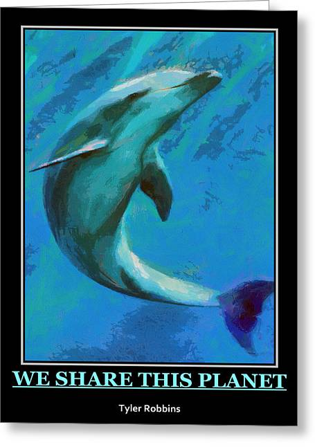 We Share This Planet Greeting Card by Tyler Robbins