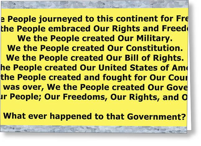 We The People 2 Greeting Card by Bruce Iorio