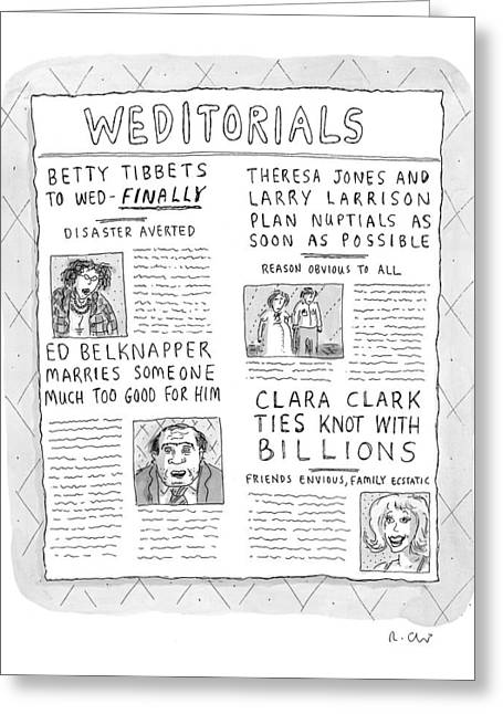 Weditorials Greeting Card by Roz Chast