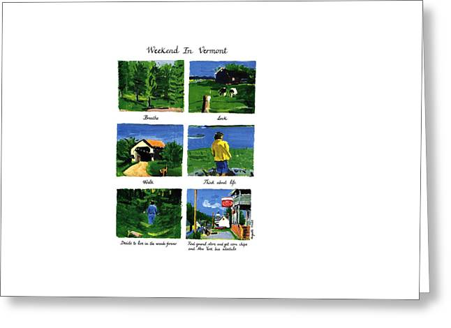Weekend In Vermont Greeting Card by Huguette Marte
