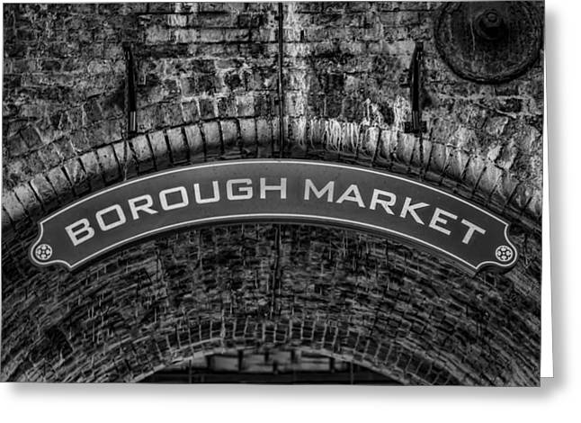 Welcome To Borough Market Greeting Card by Heather Applegate