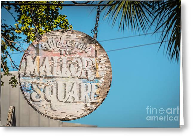 Welcome To Mallory Square Key West 2  - Hdr Style Greeting Card by Ian Monk
