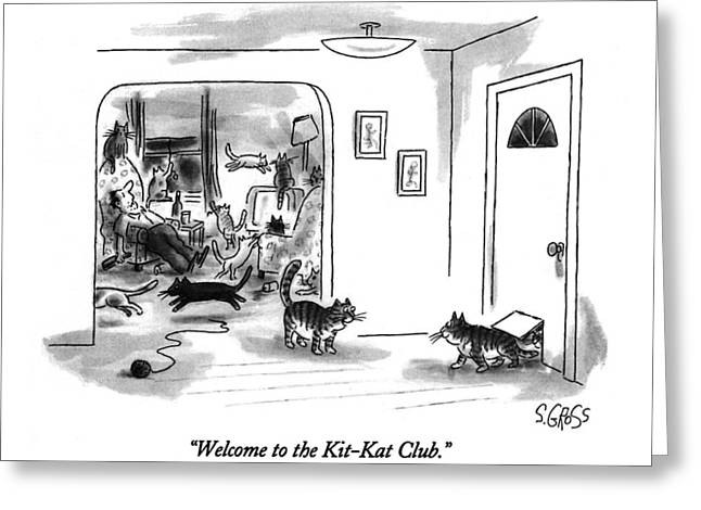 Welcome To The Kit-kat Club Greeting Card