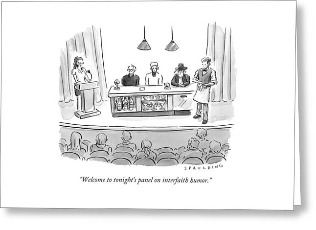 Welcome To Tonight's Panel On Interfaith Humor Greeting Card