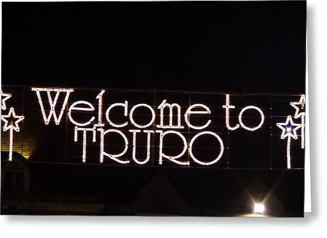 Welcome To Truro Greeting Card