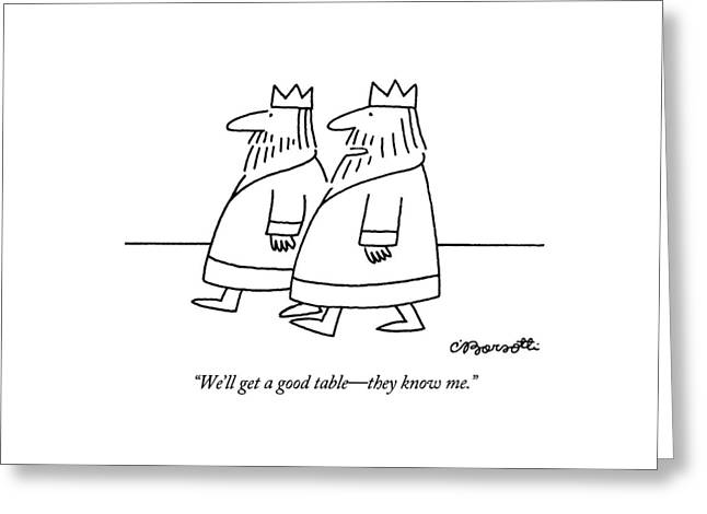 We'll Get A Good Table - They Know Me Greeting Card