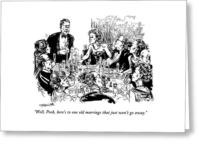 Well, Pook, Here's To One Old Marriage That Greeting Card
