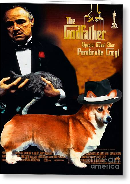 Welsh Corgi Pembroke Art Canvas Print - The Godfather Movie Poster Greeting Card by Sandra Sij