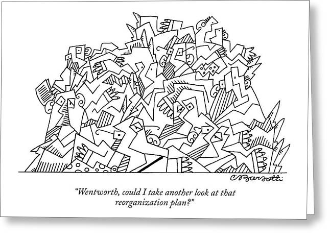 Wentworth, Could I Take Another Look At That Greeting Card by Charles Barsotti