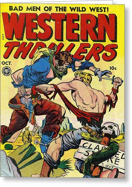 Western Thrillers Greeting Card by Studio Artist