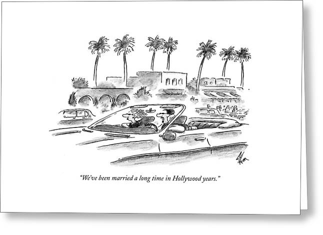 We've Been Married A Long Time In Hollywood Years Greeting Card by Frank Cotham