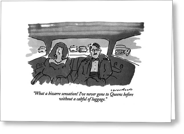What A Bizarre Sensation! I've Never Gone Greeting Card by Michael Crawford