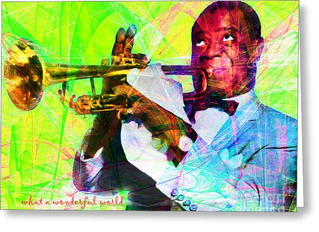 What A Wonderful World Louis Armstrong 20141218 With Text P50 Greeting Card by Wingsdomain Art and Photography