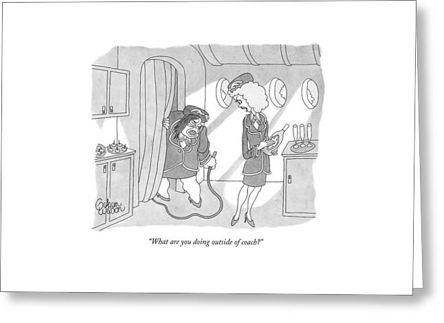 What Are You Doing Outside Of Coach? Greeting Card by Gahan Wilson