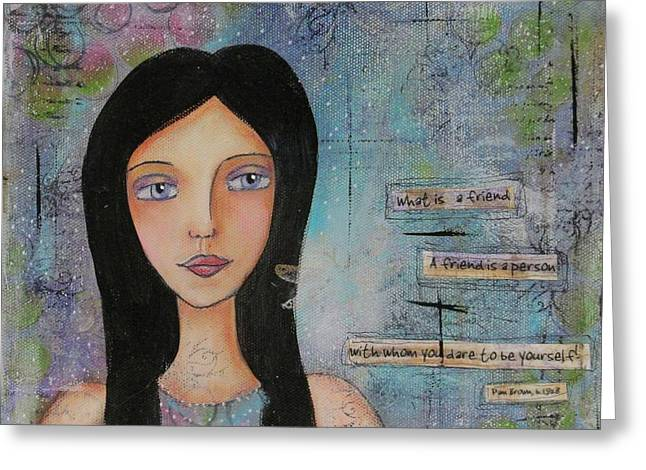 What Is A Friend # 2 Greeting Card by Nicole Nadeau