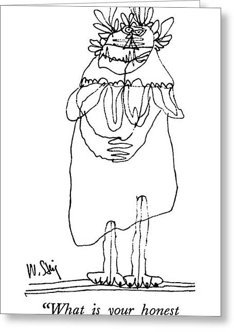 What Is Your Honest Opinion Of Me? Greeting Card by William Steig