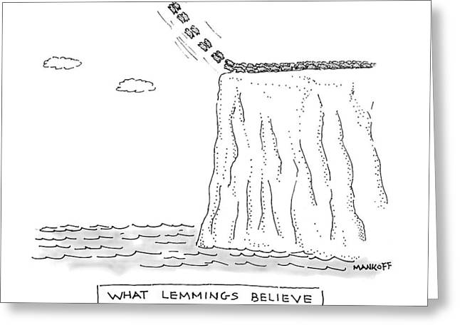 What Lemmings Believe Greeting Card
