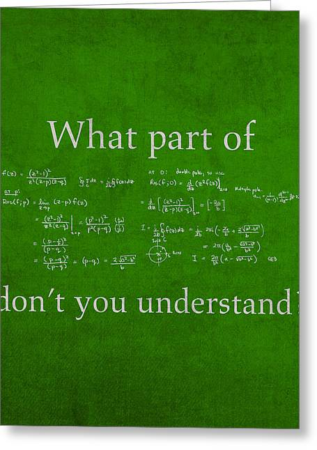 What Part Don't You Understand Math Formula Humor Poster Greeting Card by Design Turnpike