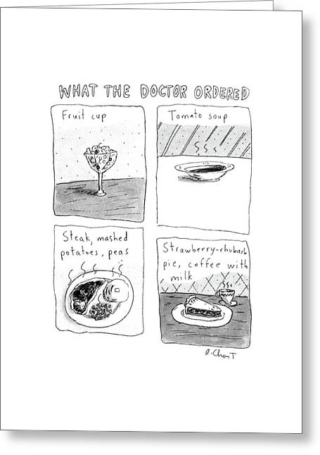What The Doctor Ordered Greeting Card by Roz Chast