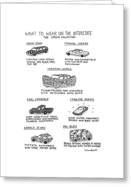 What To Wear On The Interstate The Spring Greeting Card by Michael Crawford