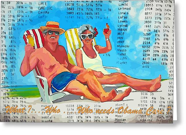 What Who  Who Needs Obama Care Greeting Card by John Malone Halifax Artist