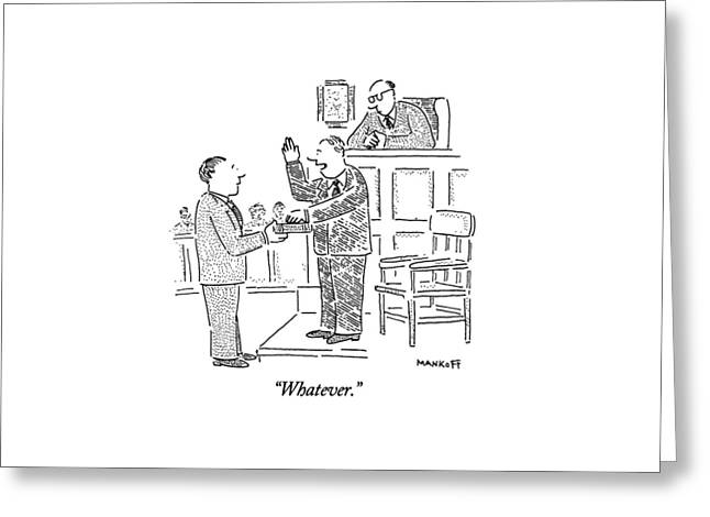Whatever Greeting Card by Robert Mankoff