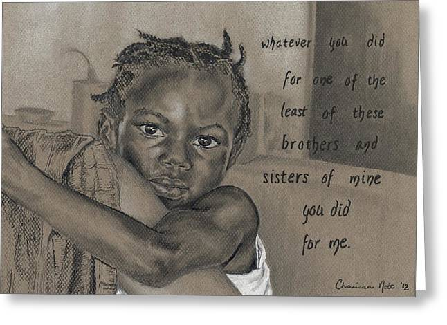 Whatever You Did Greeting Card by Charissa Nolt