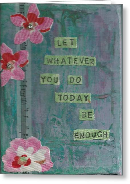 Whatever You Do - 2 Greeting Card