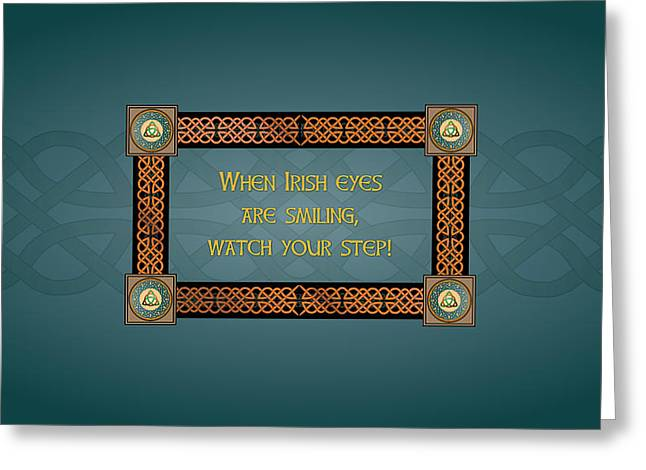 Whe Irish Eyes Are Smiling Greeting Card by Ireland Calling