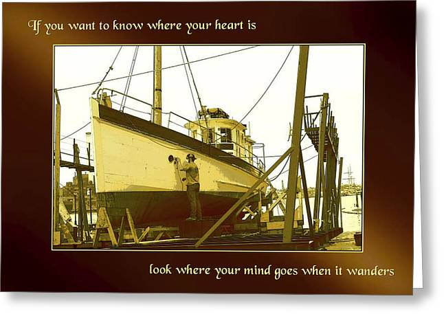 When The Heart Wanders Greeting Card
