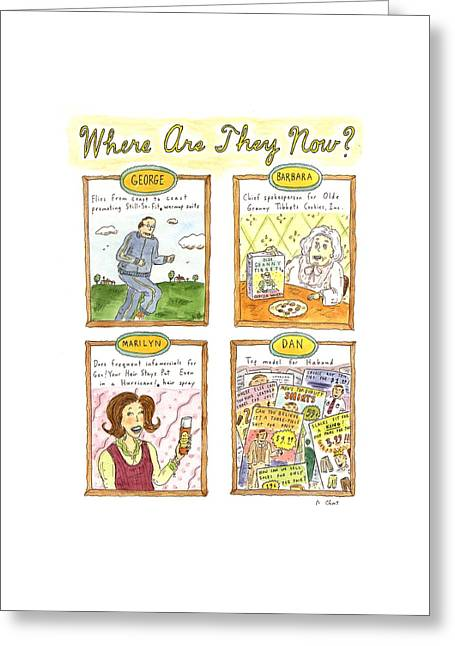 Where Are They Now? Greeting Card by Roz Chast