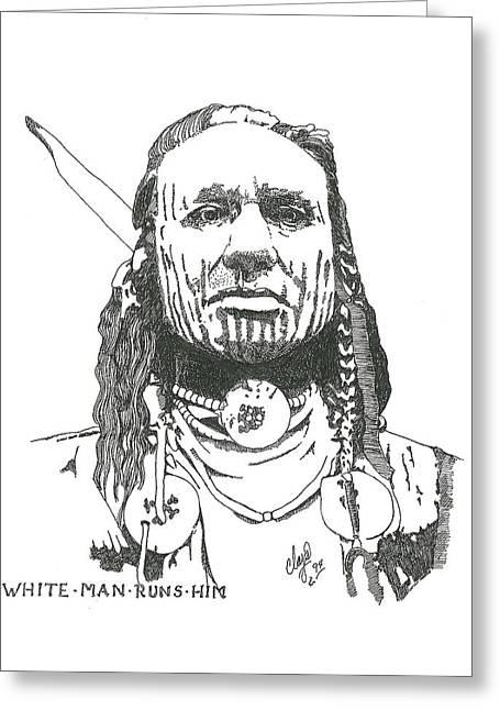 White Man Runs Him Greeting Card