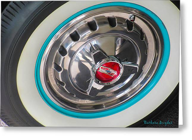 White Wall Tire And Spinners Greeting Card by Barbara Snyder