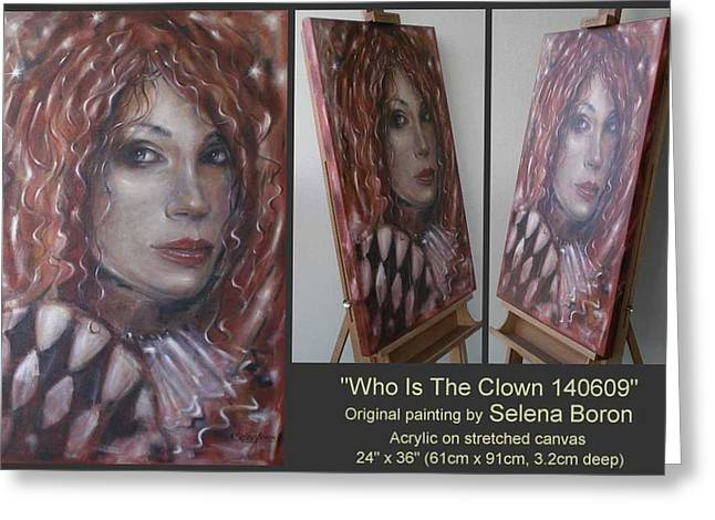 Greeting Card featuring the painting Who Is The Clown 140609 by Selena Boron