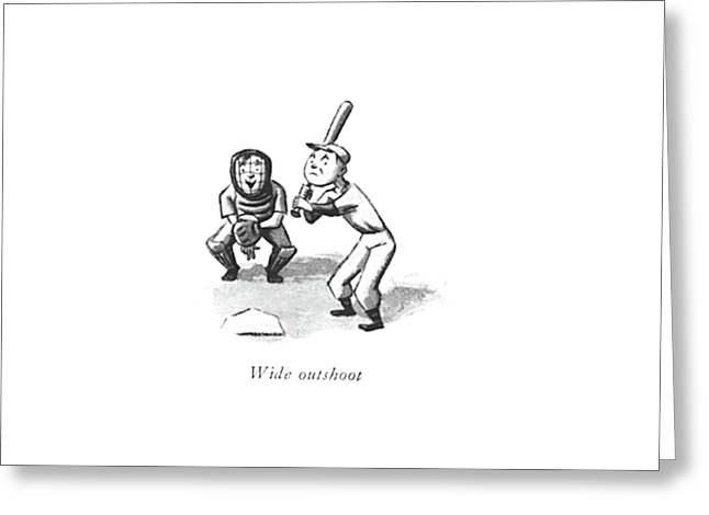 Wide Outshoot Greeting Card by William Steig